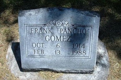 """GOMEZ, FRANK """"PANCHO"""" - Prowers County, Colorado   FRANK """"PANCHO"""" GOMEZ - Colorado Gravestone Photos"""