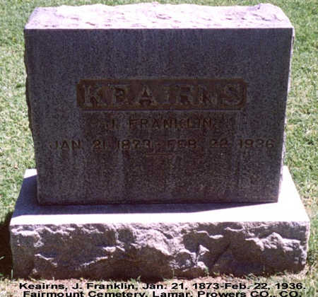 KEAIRNS, JAMES FRANKLIN - Prowers County, Colorado | JAMES FRANKLIN KEAIRNS - Colorado Gravestone Photos