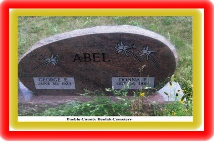 OF BEATRICE ABEL, GEORGE E - Pueblo County, Colorado | GEORGE E OF BEATRICE ABEL - Colorado Gravestone Photos