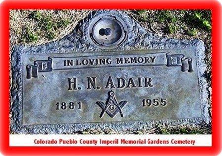 ADAIR, H N - Pueblo County, Colorado | H N ADAIR - Colorado Gravestone Photos
