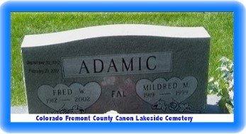 ADAMIC, FRED W - Pueblo County, Colorado   FRED W ADAMIC - Colorado Gravestone Photos