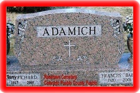 OF ROSE ADAMICH, ANTON RICHARD - Pueblo County, Colorado   ANTON RICHARD OF ROSE ADAMICH - Colorado Gravestone Photos