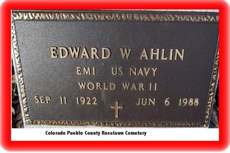 AHLIN, EDWARD - Pueblo County, Colorado | EDWARD AHLIN - Colorado Gravestone Photos
