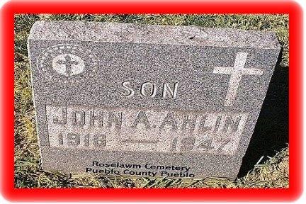 AHLIN, JOHN A - Pueblo County, Colorado   JOHN A AHLIN - Colorado Gravestone Photos