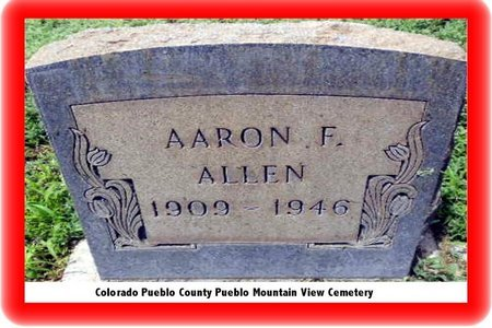 ALLEN, AARON - Pueblo County, Colorado | AARON ALLEN - Colorado Gravestone Photos