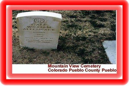 ALLENBACK, GALE WILLIAM - Pueblo County, Colorado | GALE WILLIAM ALLENBACK - Colorado Gravestone Photos