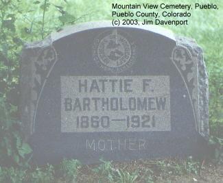 BARTHOLOMEW, HATTIE F. - Pueblo County, Colorado | HATTIE F. BARTHOLOMEW - Colorado Gravestone Photos