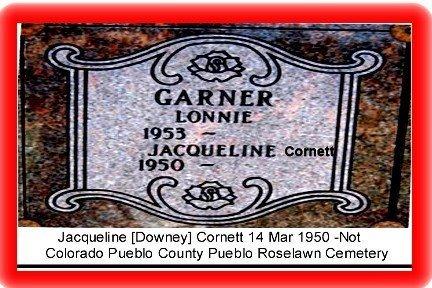 DOWNEY CORNETT, JACQUELINE GALE - Pueblo County, Colorado | JACQUELINE GALE DOWNEY CORNETT - Colorado Gravestone Photos