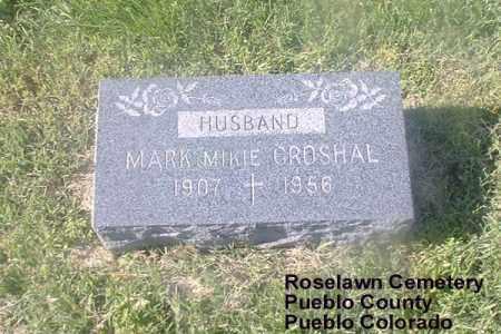 CROSHAL, MARK MIKIE - Pueblo County, Colorado | MARK MIKIE CROSHAL - Colorado Gravestone Photos
