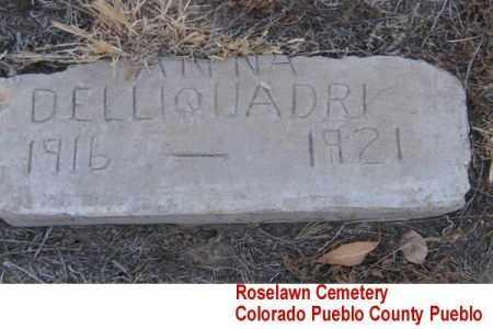 DELLIQUADRI, ANNA - Pueblo County, Colorado | ANNA DELLIQUADRI - Colorado Gravestone Photos