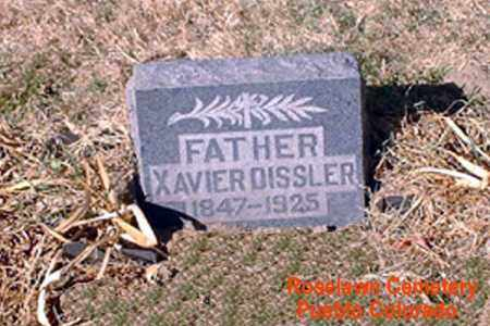 DISSLER, XAVIER - Pueblo County, Colorado   XAVIER DISSLER - Colorado Gravestone Photos