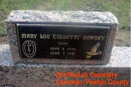 COLLETTI DOWNEY, MARY LOU - Pueblo County, Colorado | MARY LOU COLLETTI DOWNEY - Colorado Gravestone Photos