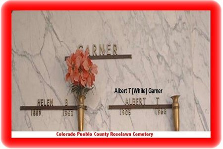 GARNER, ALBERT T - Pueblo County, Colorado | ALBERT T GARNER - Colorado Gravestone Photos