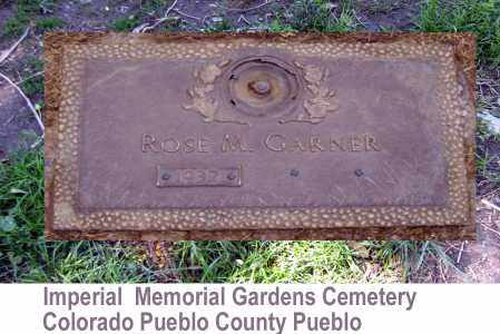 GARNER, ROSE - Pueblo County, Colorado | ROSE GARNER - Colorado Gravestone Photos