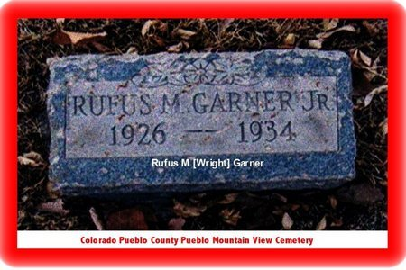 GARNER, RUFUS - Pueblo County, Colorado | RUFUS GARNER - Colorado Gravestone Photos