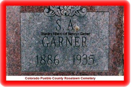 GARNER, STANLEY ALBERT - Pueblo County, Colorado | STANLEY ALBERT GARNER - Colorado Gravestone Photos