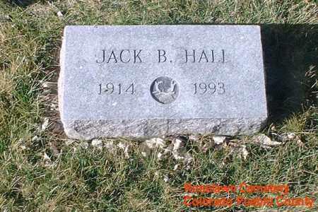 HALL, JACK B. - Pueblo County, Colorado   JACK B. HALL - Colorado Gravestone Photos