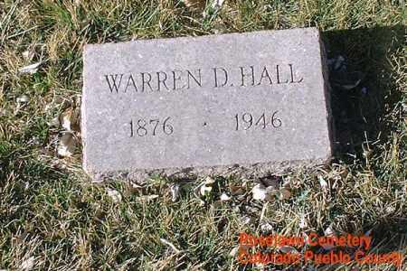 HALL, WARREN D. - Pueblo County, Colorado | WARREN D. HALL - Colorado Gravestone Photos