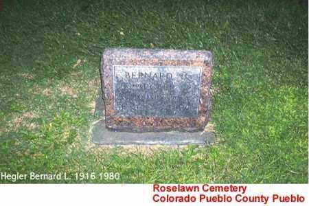 HEGLER, BERNARD L. - Pueblo County, Colorado   BERNARD L. HEGLER - Colorado Gravestone Photos