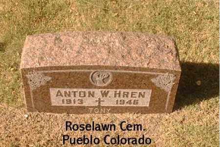 HREN, ANTON W. - Pueblo County, Colorado | ANTON W. HREN - Colorado Gravestone Photos