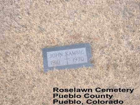 KAMBIC, JOHN - Pueblo County, Colorado | JOHN KAMBIC - Colorado Gravestone Photos