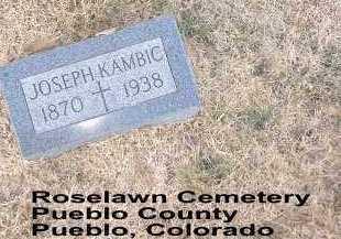 KAMBIC, JOSEPH - Pueblo County, Colorado | JOSEPH KAMBIC - Colorado Gravestone Photos