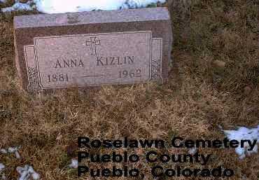 KIZLIN, ANNA - Pueblo County, Colorado | ANNA KIZLIN - Colorado Gravestone Photos