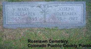KOLESAREK, JOSEPH - Pueblo County, Colorado | JOSEPH KOLESAREK - Colorado Gravestone Photos