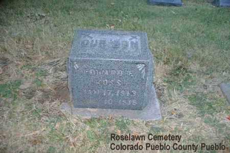 KOSS, EDWARD E. - Pueblo County, Colorado   EDWARD E. KOSS - Colorado Gravestone Photos