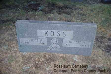 KOSS, PAULINE A. - Pueblo County, Colorado | PAULINE A. KOSS - Colorado Gravestone Photos