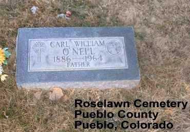 O NELL, CARL WILIAM - Pueblo County, Colorado | CARL WILIAM O NELL - Colorado Gravestone Photos