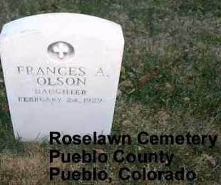OLSON, FRANCES A. - Pueblo County, Colorado | FRANCES A. OLSON - Colorado Gravestone Photos