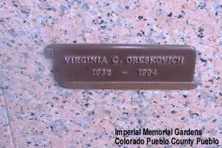ORESKOVICH, VIRGINIA C. - Pueblo County, Colorado | VIRGINIA C. ORESKOVICH - Colorado Gravestone Photos