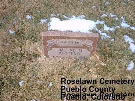 PERTEKO, JUSTINE - Pueblo County, Colorado | JUSTINE PERTEKO - Colorado Gravestone Photos