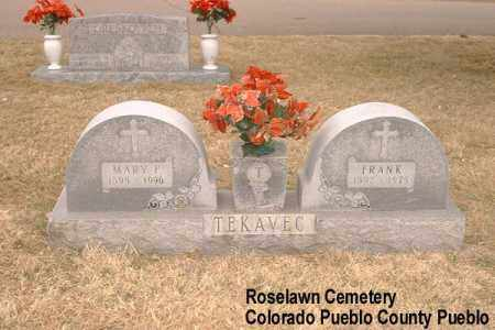 TEKAVEC, FRANK - Pueblo County, Colorado | FRANK TEKAVEC - Colorado Gravestone Photos