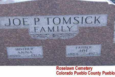 TOMSICK, JOE P. - Pueblo County, Colorado | JOE P. TOMSICK - Colorado Gravestone Photos