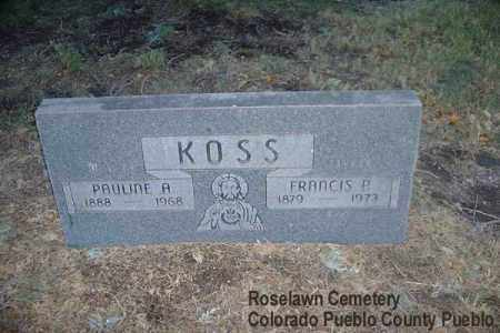 KOSS, FRANCIS P. - Pueblo County, Colorado | FRANCIS P. KOSS - Colorado Gravestone Photos