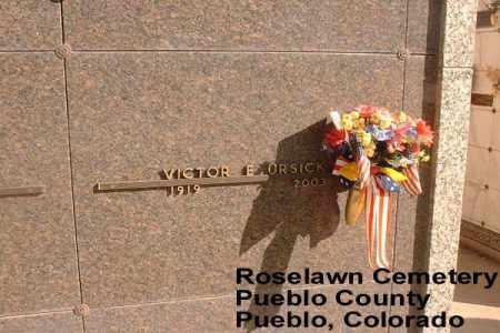 URSICK, VICTOR E. - Pueblo County, Colorado | VICTOR E. URSICK - Colorado Gravestone Photos