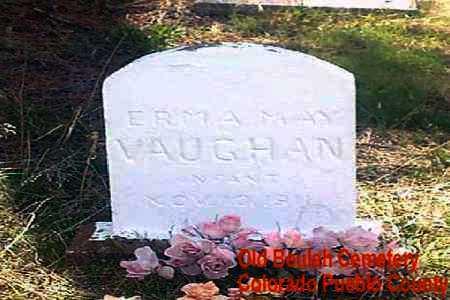 VAUGHN, ERMA MAY - Pueblo County, Colorado | ERMA MAY VAUGHN - Colorado Gravestone Photos