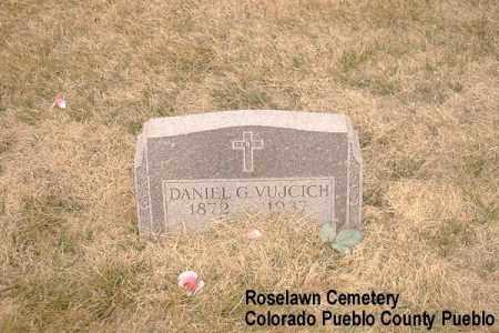 VUJCICH, DANIEL G. - Pueblo County, Colorado   DANIEL G. VUJCICH - Colorado Gravestone Photos