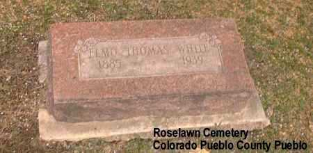 WHITE, ELMO THOMAS - Pueblo County, Colorado | ELMO THOMAS WHITE - Colorado Gravestone Photos