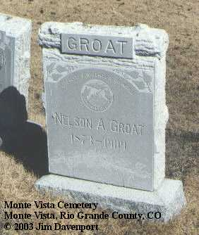 GROAT, NELSON A. - Rio Grande County, Colorado | NELSON A. GROAT - Colorado Gravestone Photos