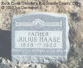 HAASE, JULIUS - Rio Grande County, Colorado | JULIUS HAASE - Colorado Gravestone Photos