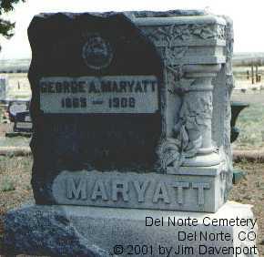 MARYATT, GEORGE A. - Rio Grande County, Colorado | GEORGE A. MARYATT - Colorado Gravestone Photos
