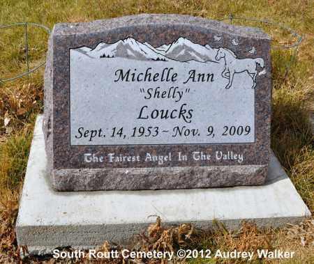 "LOUCKS, MICHELLE ANN ""SHELLY"" - Routt County, Colorado | MICHELLE ANN ""SHELLY"" LOUCKS - Colorado Gravestone Photos"
