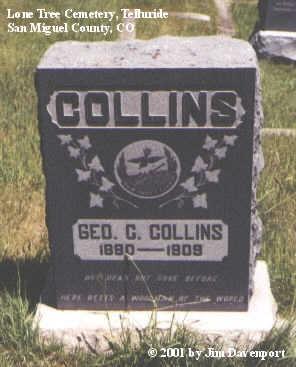COLLINS, GEO. C. - San Miguel County, Colorado | GEO. C. COLLINS - Colorado Gravestone Photos