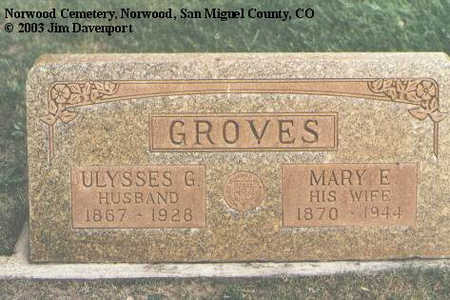 GROVES, MARY E. - San Miguel County, Colorado | MARY E. GROVES - Colorado Gravestone Photos