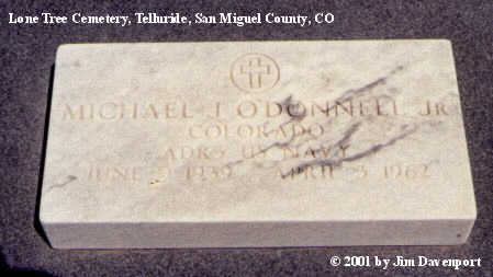 O'DONNELL, MICHAEL J., JR. - San Miguel County, Colorado | MICHAEL J., JR. O'DONNELL - Colorado Gravestone Photos