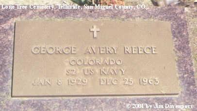 REECE, GEORGE AVERY - San Miguel County, Colorado | GEORGE AVERY REECE - Colorado Gravestone Photos