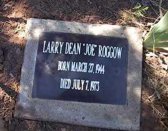 """ROGGOW, LARRY DEAN """"JOE"""" - San Miguel County, Colorado   LARRY DEAN """"JOE"""" ROGGOW - Colorado Gravestone Photos"""